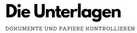 Die Unterlagen Dokumente und Papiere kontrollieren