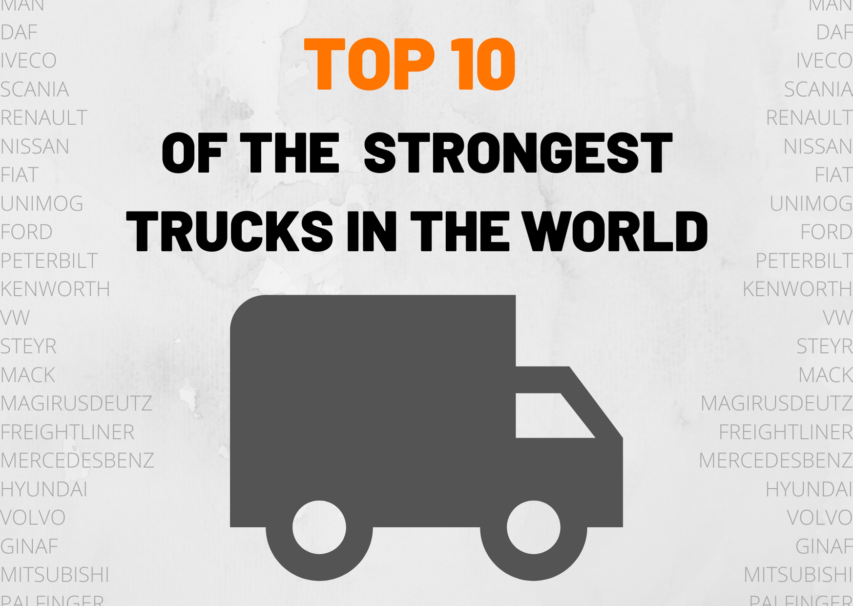 The 10 Most Powerful Trucks In The World Truckscout24